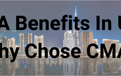 Why chose CMA? 5 little known benefits of certifying CMA in UAE